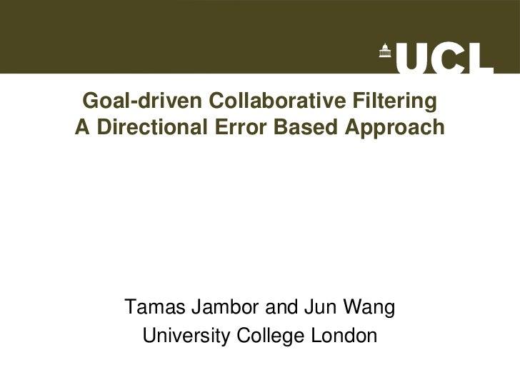 Goal Driven Collaborative Filtering Ecir 2010