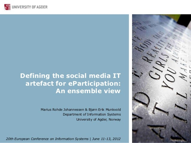Defining the social media IT         artefact for eParticipation:                  An ensemble view                    Mar...