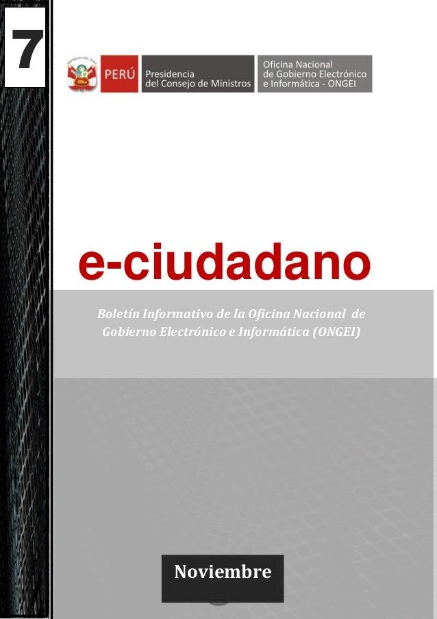 7    e-ciudadano    Boletín Informativo de la Oficina Nacional de     Gobierno Electrónico e Informática (ONGEI)          ...