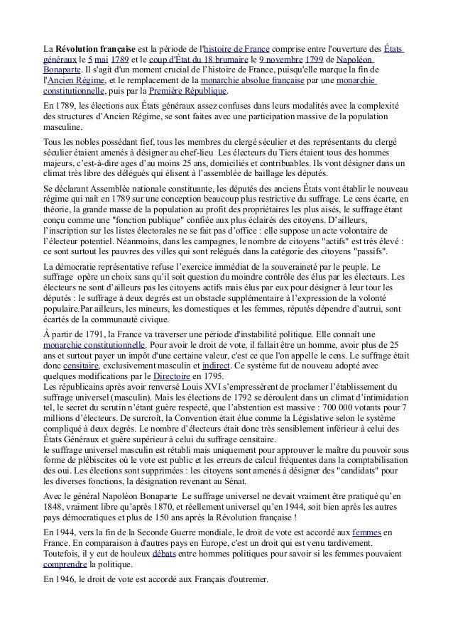 La Révolution française est la période de lhistoire de France comprise entre louverture des Étatsgénéraux le 5 mai 1789 et...