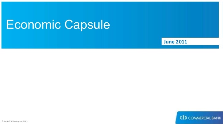 Economic Capsule June 2011 Research & Development Unit