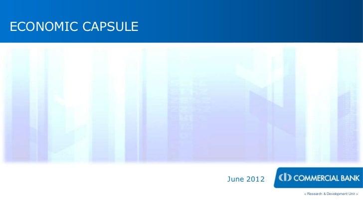 ECONOMIC CAPSULE                   June 2012                               < Research & Development Unit >