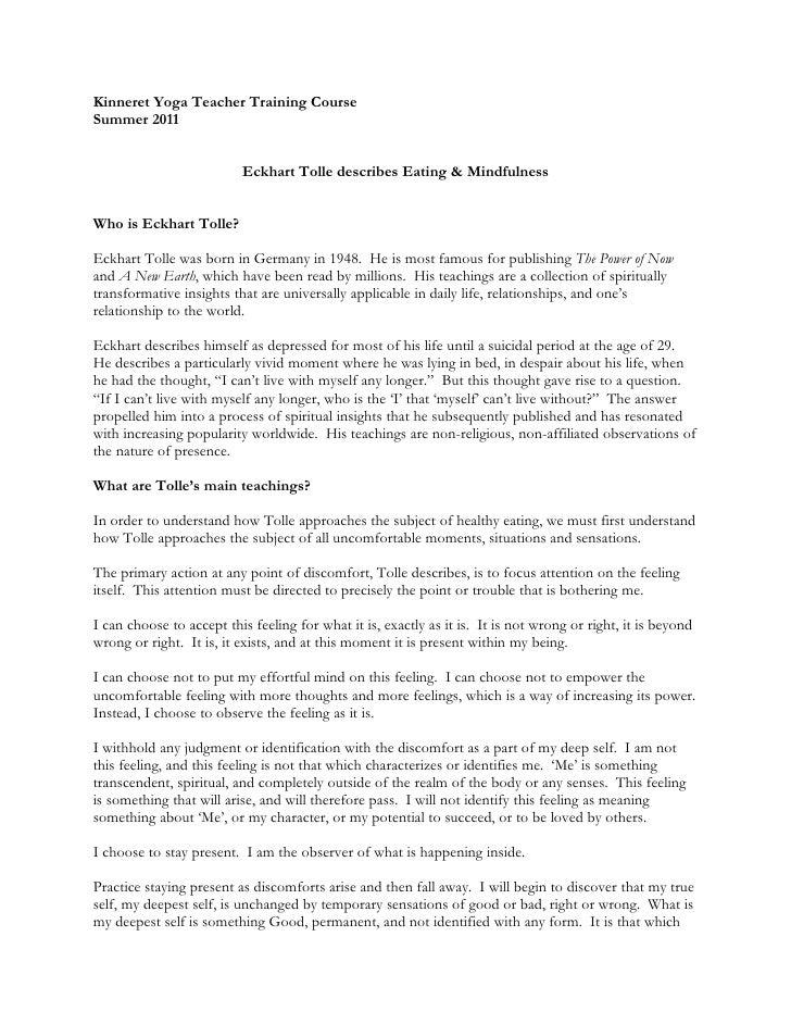 Kinneret Yoga Teacher Training CourseSummer 2011                          Eckhart Tolle describes Eating & MindfulnessWho ...