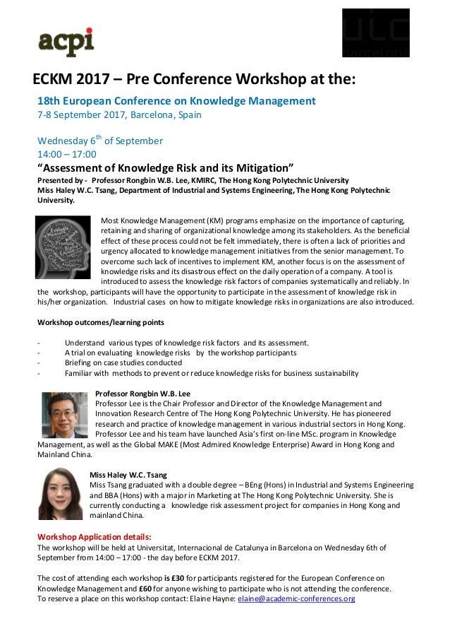 ECKM 2017 – Pre Conference Workshop at the: 18th European Conference on Knowledge Management 7-8 September 2017, Barcelona...