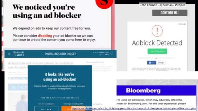 https://www.vice.com/en_us/article/j5zk8y/why-your-ad-blocker-doesnt-block-those-please-turn-off-your-ad-blocker-popups Jo...