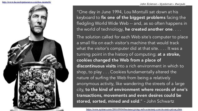 """""""One day in June 1994, Lou Montulli sat down at his keyboard to fix one of the biggest problems facing the fledgling World ..."""