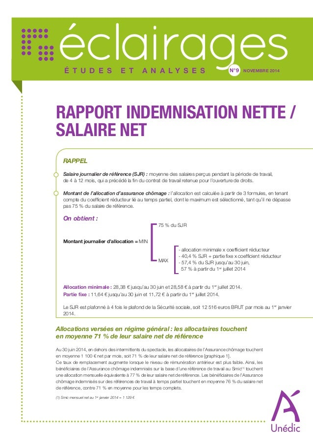 éclairages  É t u d e s e t a n a l y s e s N°9BEMNOVRE 2014  Rapport indemnisation nette /  salaire net  RAPPEL  Salaire ...
