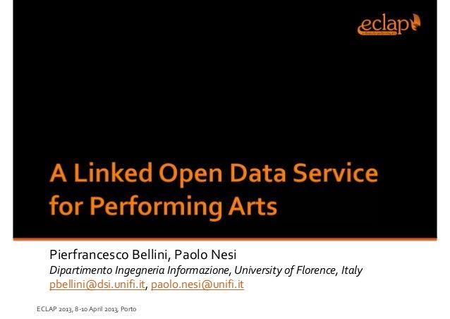 Pierfrancesco Bellini,PaoloNesi Dipartimento Ingegneria Informazione,UniversityofFlorence,Italy pbellini@dsi.unifi.i...
