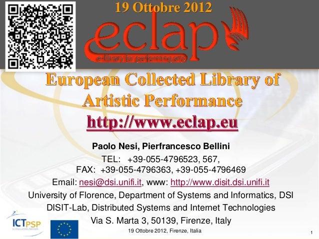 19 Ottobre 2012                 Paolo Nesi, Pierfrancesco Bellini                    TEL: +39-055-4796523, 567,           ...