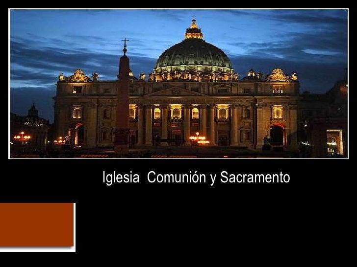 Eclesiologia 4 Igl Sacramental