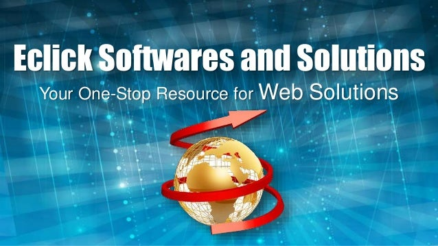 Eclick Softwares and Solutions Your One-Stop Resource for Web Solutions