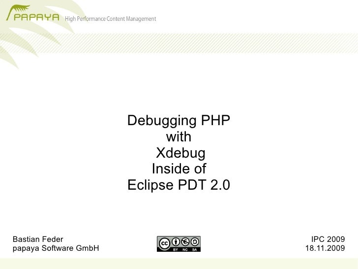 Debugging PHP                              with                             Xdebug                            Inside of   ...
