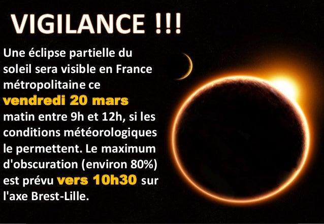 Une éclipse partielle du soleil sera visible en France métropolitaine ce vendredi 20 mars matin entre 9h et 12h, si les co...