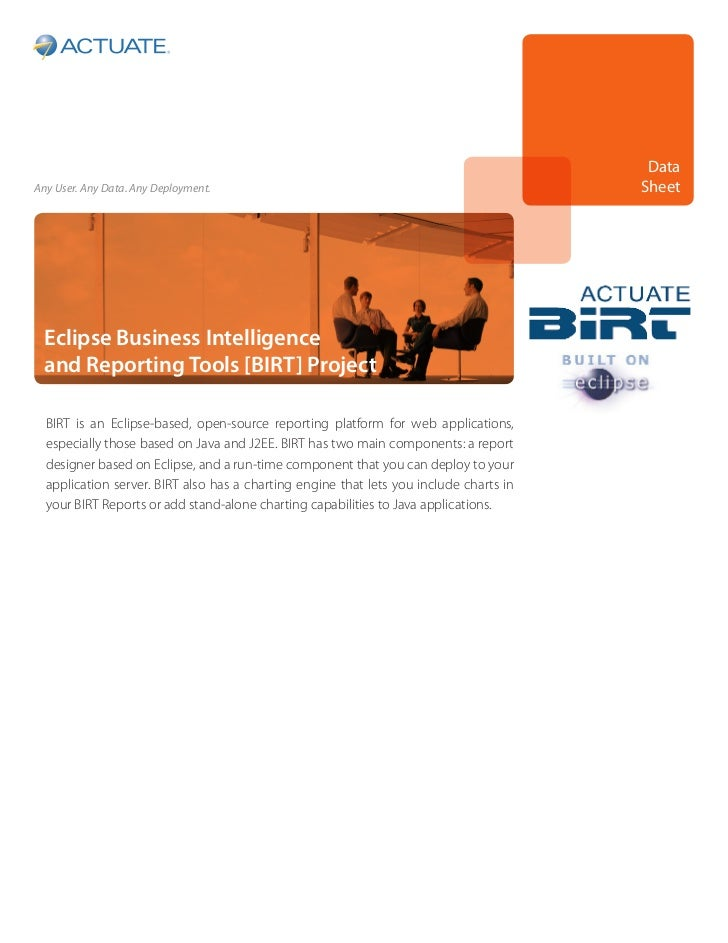 DataAny User. Any Data. Any Deployment.                                                     Sheet Eclipse Business Intelli...