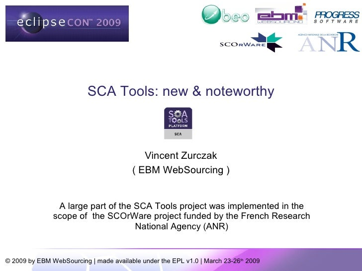 SCA Tools: new & noteworthy                                               Vincent Zurczak                                 ...