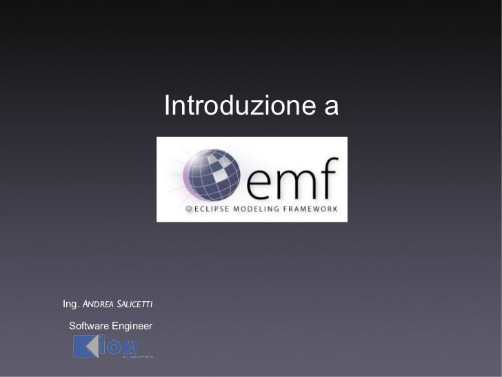 Introduzione aIng. ANDREA SALICETTI Software Engineer