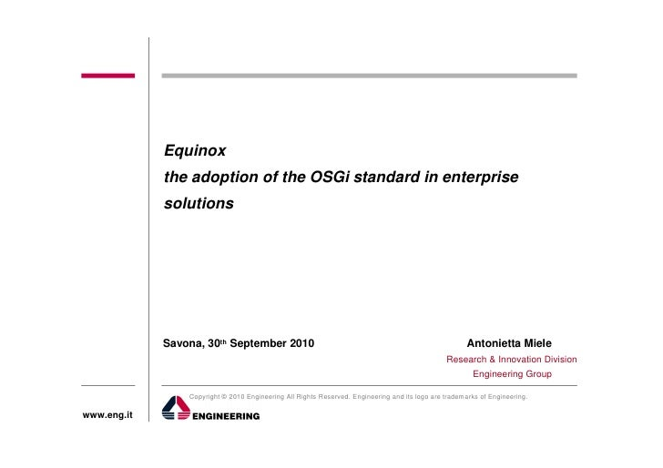 Equinox -The adoption of the OSGi standard in enterprise solutions