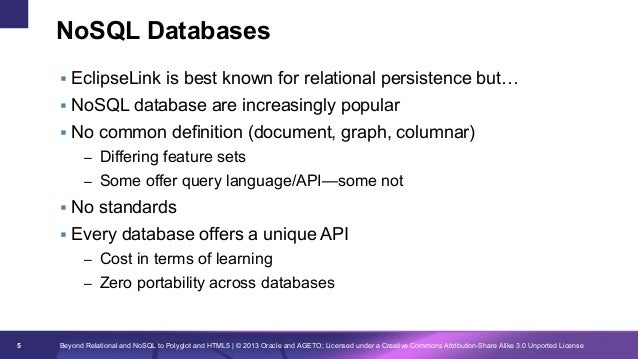 NoSQL Databases § EclipseLink is best known for relational persistence but… § NoSQL database are increasingly popular ...