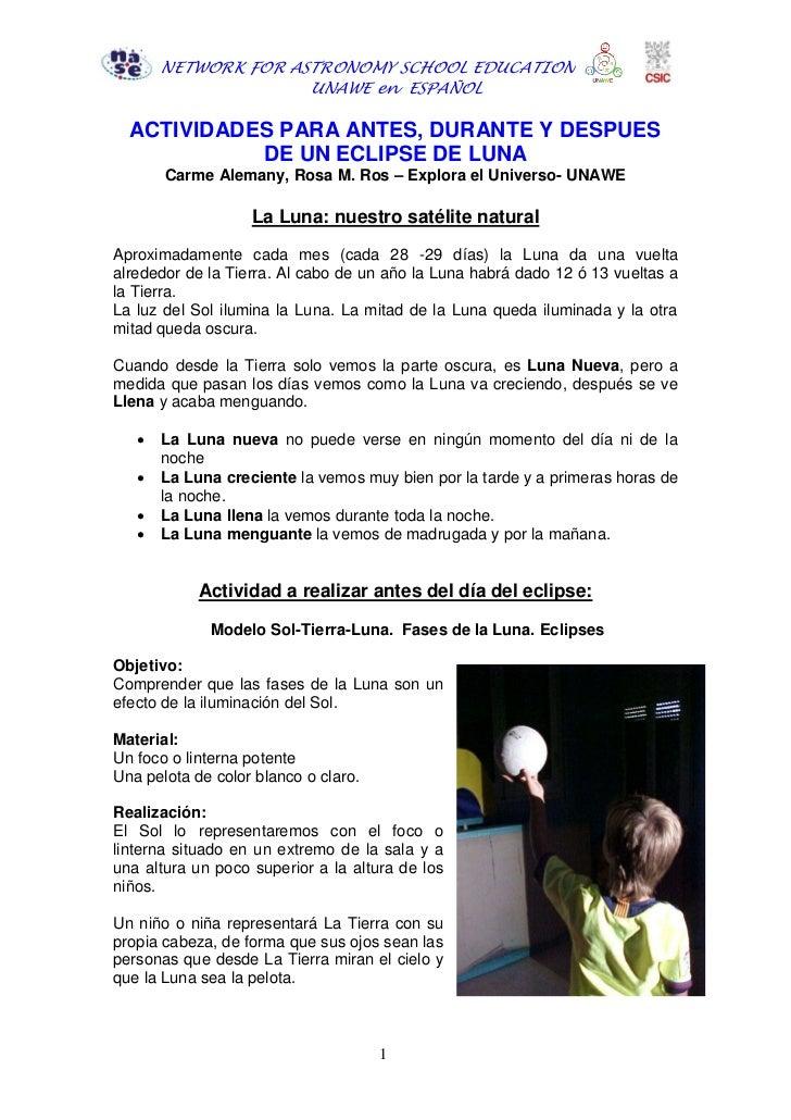 NETWORK FOR ASTRONOMY SCHOOL EDUCATION                     UNAWE en ESPAÑOL  ACTIVIDADES PARA ANTES, DURANTE Y DESPUES    ...