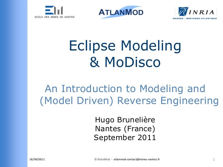 Eclipse Modeling                & MoDisco       An Introduction to Modeling and      (Model Driven) Reverse Engineering   ...