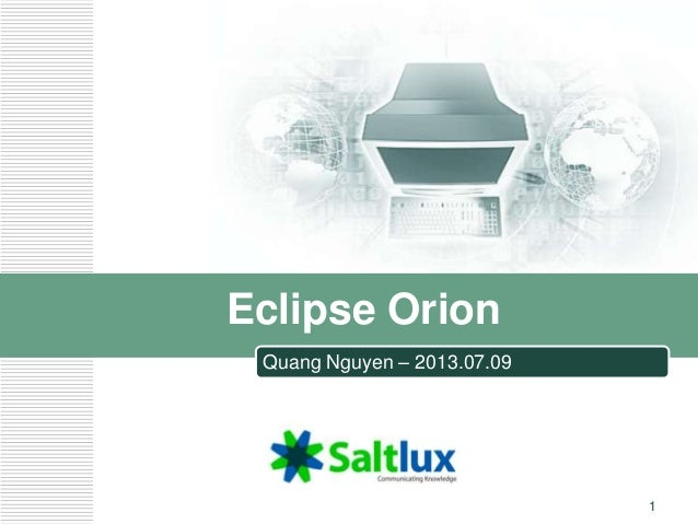 LOGO Eclipse Orion Quang Nguyen – 2013.07.09 1