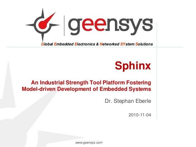 Sphinx: An Industrial Strength Tool Platform Fostering Model-driven D…