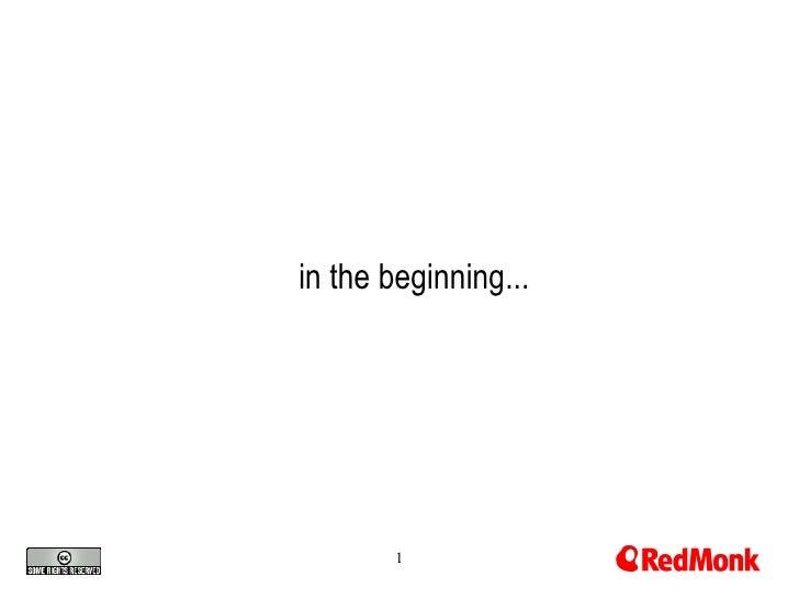 <ul><ul><li>in the beginning... </li></ul></ul>