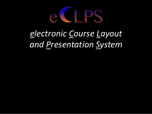 electronic Course Layout and Presentation System
