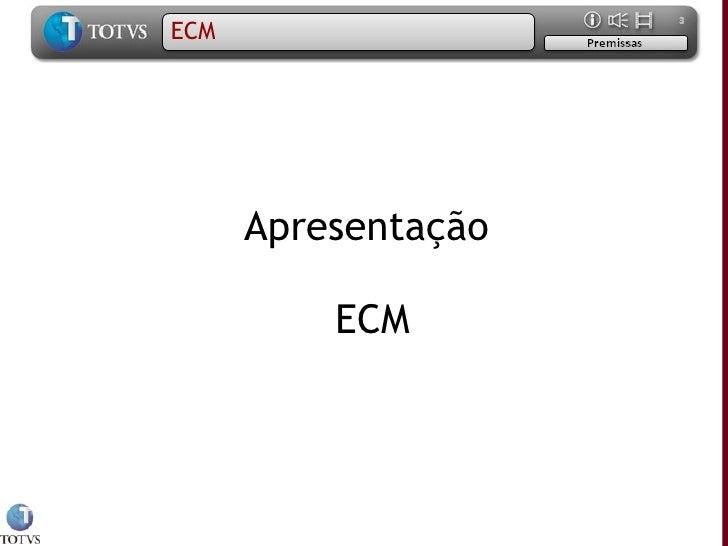 Apresentação  ECM ECM