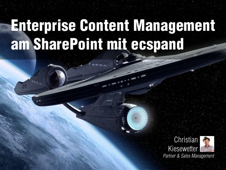 Enterprise Content Managementam SharePoint mit ecspand                         Christian                       Kiesewetter...