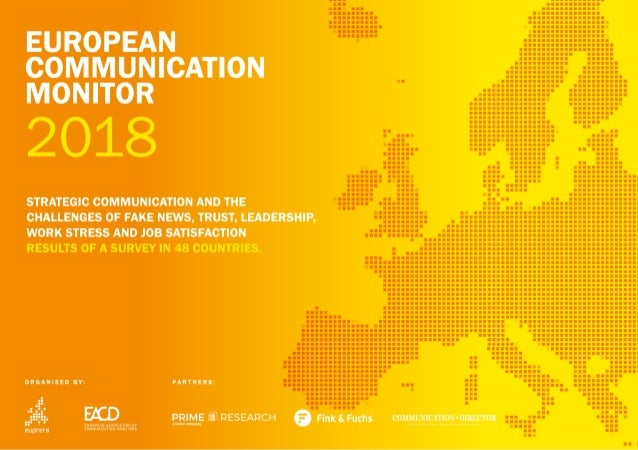 EUROPEAN COMMUNICATION MONITOR STRATEGIC COMMUNICATION AND THE CHALLENGES OF FAKE NEWS, TRUST, LEADERSHIP, WORK STRESS A...