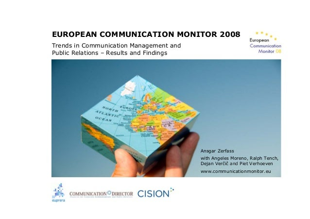 EUROPEAN COMMUNICATION MONITOR 2008 Trends in Communication Management and Public Relations – Results and Findings Ansgar ...