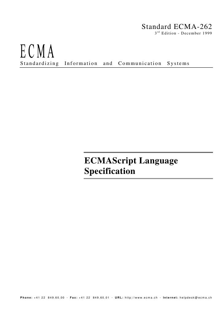 Standard ECMA-262                                                                        3 r d Edition - December 1999    ...