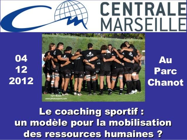 04                        Au 12                       Parc2012                     Chanot    Le coaching sportif :un modèl...