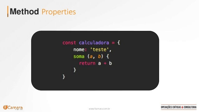 www.fcamara.com.br Method Properties