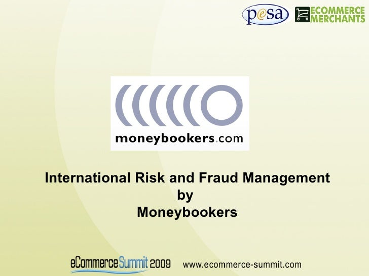 International Risk and Fraud Management by  Moneybookers
