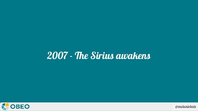 @melaniebats 2007 - The Sirius awakens