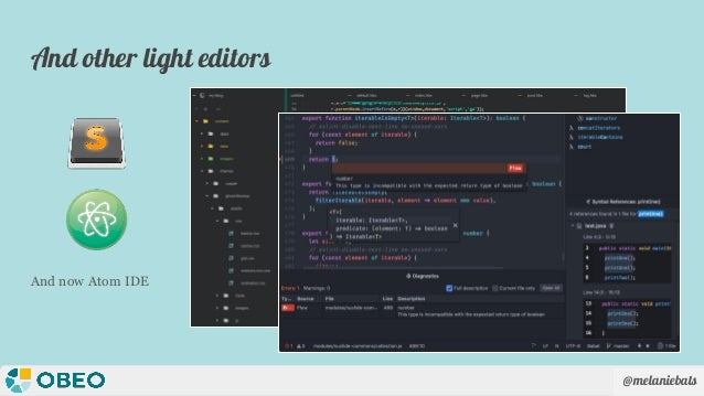 @melaniebats And other light editors And now Atom IDE