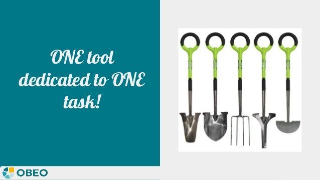@melaniebats ONE tool dedicated to ONE task!