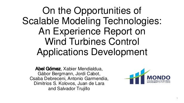 On the Opportunities of Scalable Modeling Technologies: An Experience Report on Wind Turbines Control Applications Develop...