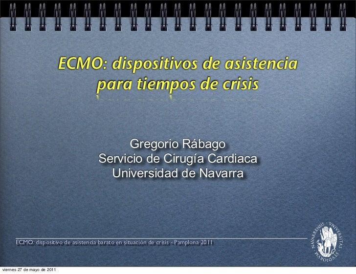 ECMO: dispositivos de asistencia                                 para tiempos de crisis                                   ...