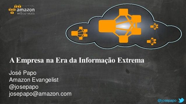 José Papo Amazon Evangelist @josepapo josepapo@amazon.com @josepapo