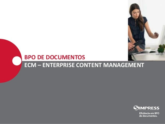 BPO DE DOCUMENTOS ECM – ENTERPRISE CONTENT MANAGEMENT