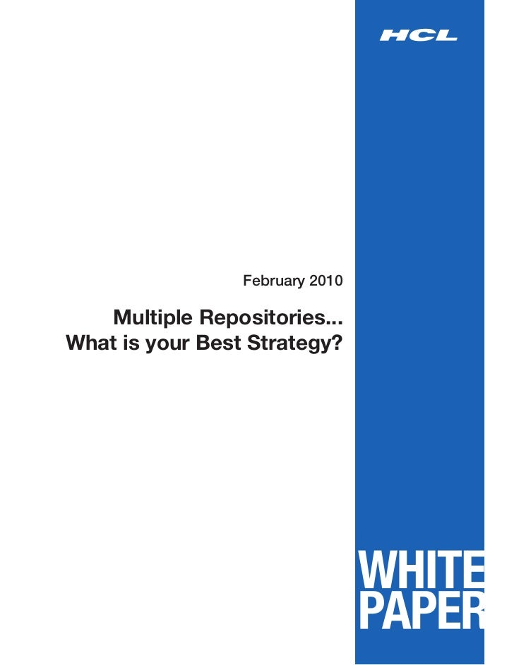 February 2010   Multiple Repositories...What is your Best Strategy?