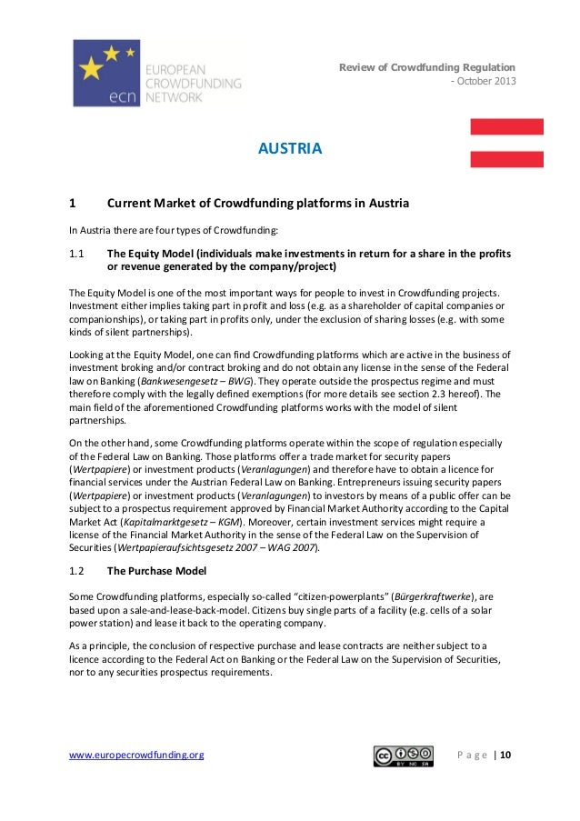 Review of Crowdfunding Regulation - October 2013  .  AUSTRIA 1  Current Market of Crowdfunding platforms in Austria  In Au...