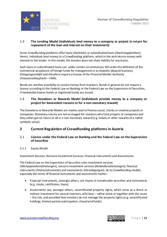 Review of Crowdfunding Regulation - October 2013  . 1.3  The Lending Model (individuals lend money to a company or project...