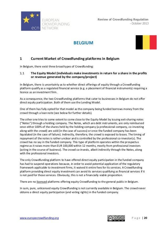 Review of Crowdfunding Regulation - October 2013  .  BELGIUM 1  Current Market of Crowdfunding platforms in Belgium  In Be...