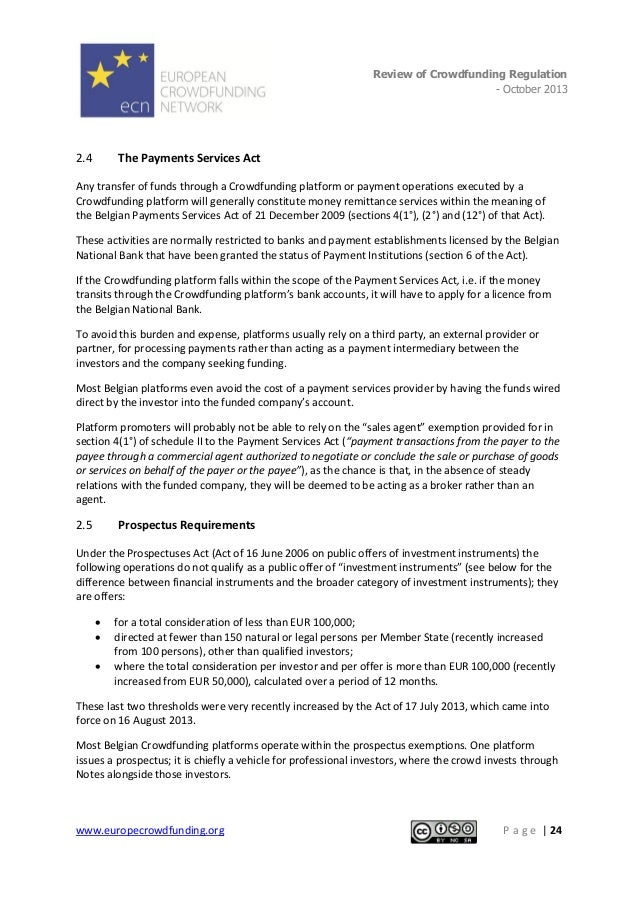 Review of Crowdfunding Regulation - October 2013  . 2.4  The Payments Services Act  Any transfer of funds through a Crowdf...
