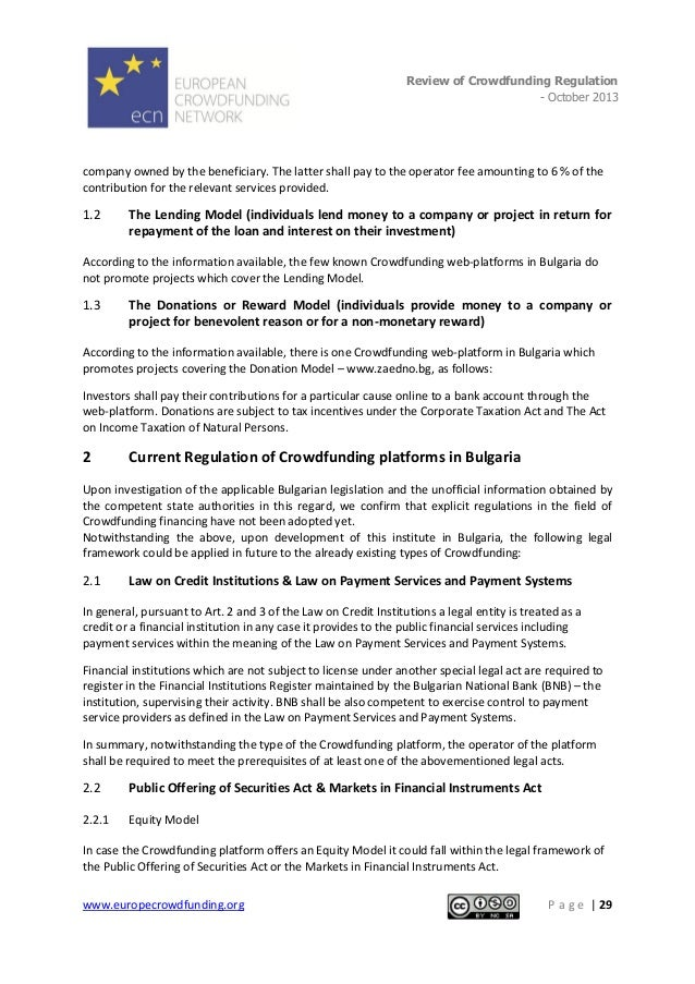 Review of Crowdfunding Regulation - October 2013  . company owned by the beneficiary. The latter shall pay to the operator...