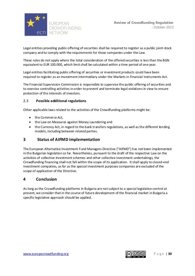 Review of Crowdfunding Regulation - October 2013  . Legal entities providing public offering of securities shall be requir...